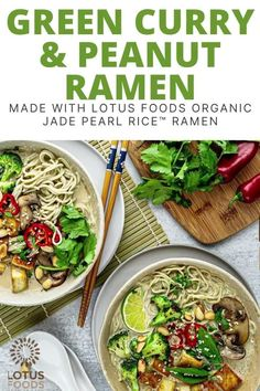 Made with Lotus Foods Organic Jade Pearl RIce Ramen Noodles #thai #greencurry #ramen #noodles Ramen Noodle Recipes, Ramen Noodles, Soup Recipes, Cooking Recipes, Asian Recipes, Healthy Recipes, Ethnic Recipes, Peanut Curry, Curry Ramen