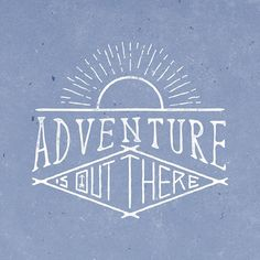 New travel quotes adventure life fonts 22 Ideas Adventure Fonts, Adventure Quotes, Adventure Travel, Adventure Time, Adventure Holiday, Adventure Is Out There, Typography Letters, Typography Design, Quote Design