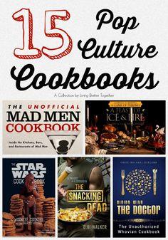 15 Pop Culture Cookbooks | Living Better Together