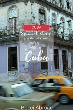 10 phrases of Cuban slang you should know before visiting Cuba - Becci Abroad Cuban Spanish can be hard to make sense of. Check out these 10 phrases of Cuban slang and you will be better prepared for your arrival in Cuba. Vinales, Royal Caribbean, Trinidad, Cuba People, Cuban Spanish, Cool Things To Make, How To Memorize Things, Cuba Itinerary, Cuban Culture