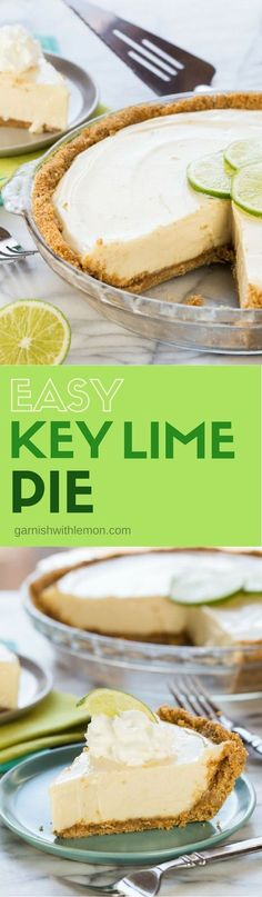 Made with just 4 ingredients, this Easy Key Lime Pie recipe is my favorite and is a perfect addition to any celebration!
