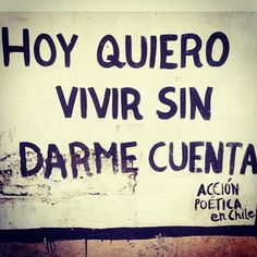 Some Quotes, Words Quotes, More Than Words, Spanish Quotes, Wall Quotes, Life Is Beautiful, Sentences, Texts, Street Art