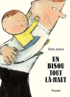 Un bisou tout là-haut - Émile Jadoul Album Jeunesse, Kids Library, Winnie The Pooh, Disney Characters, Fictional Characters, Albums, Languages, Illustrations, Books For Toddlers