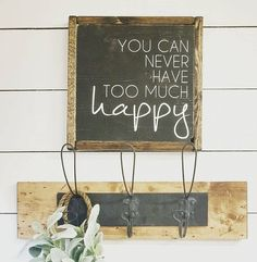 You Can Never Have Too Much Happy Wood Sign, Handpainted, Wood Decor, Rustic Decor, Farmhouse