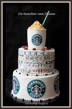 Would You Like A Cup Of Coffee Starbucks Birthday PartyStarbucks CakesStarbucks