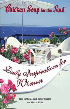 Chicken Soup for the Soul Daily Inspirations for Women (NOOK Book)