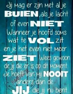 Je keert me om Bff Quotes, Words Quotes, Love Quotes, Funny Quotes, Inspirational Quotes, Sayings, Romantic Quotes, Bujo, Dutch Words