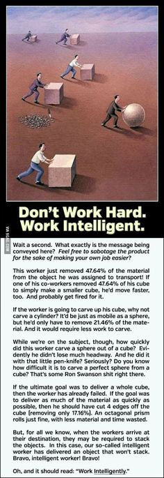 Work Intelligent and follow the goddamn rules