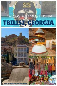 22 Things You Must do in Tbilisi - Packing up the Pieces