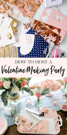 How to Host a Valent