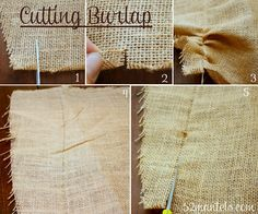 How to cut burlap @Emily Schad