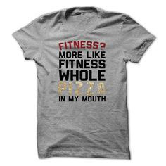 #Funnytshirts... Nice T-shirts  Price :$19.00Purchase Now    Low cost Codes   View photographs & photographs of Fitness? More Like Fitness Whole Pizza In My Mouth  T-Shirt LifeStyle. t-shirts & hoodies:In the event you don't completely love our design, you'll b...