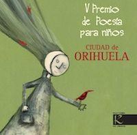 V Premio de Poesía para Niños Ciudad de Orihuela