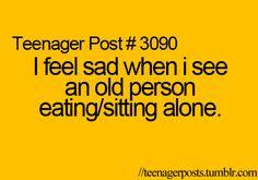 teenager post  #3090, its so true!!