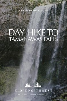 Day Hike to Tamanawas Falls near Mt. Mt Hood Hikes, Mt Hood Oregon, Waterfall Hikes, Hiking Spots, State Of Oregon, Day Hike, North West, Trees To Plant, To Go