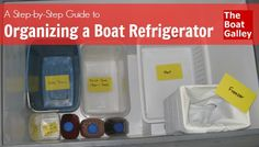 Step by step guide to organizing a top-loading boat refrigerator.