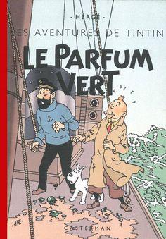 Les Aventures de Tintin - Album Imaginaire - Le Parfum Vert