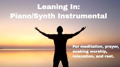 """From: Worship Interludes Podcast - Piano Instrumentals for Prayer, Meditation, Soaking Worship, Relaxation, Study, and Rest Episode: #75 Title: """"Leaning In"""" Format: Piano/Synths"""
