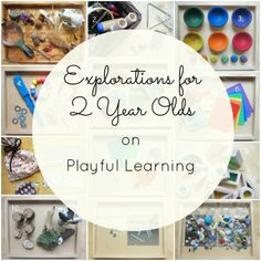 Reggio inspired investigations for toddlers and two year olds - An Everyday Story