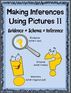 "MAKING INFERENCES USING PICTURES II~ Students who struggle with text have difficulty getting a complete ""picture"" of what's going on. One way to simplify instruction is to teach inferences using only picture clues. Pictures can be decoded more quickly and are accessible to all readers. Includes 5 activities with full-page answer keys.  Great review and practice making inferences! $"