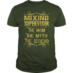 Mixing Supervisor The Mom The Myth The Legend Job Shirts #gift #ideas #Popular #Everything #Videos #Shop #Animals #pets #Architecture #Art #Cars #motorcycles #Celebrities #DIY #crafts #Design #Education #Entertainment #Food #drink #Gardening #Geek #Hair #beauty #Health #fitness #History #Holidays #events #Home decor #Humor #Illustrations #posters #Kids #parenting #Men #Outdoors #Photography #Products #Quotes #Science #nature #Sports #Tattoos #Technology #Travel #Weddings #Women