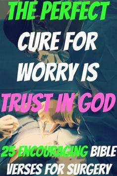25 Encouraging Bible Verses For Surgery
