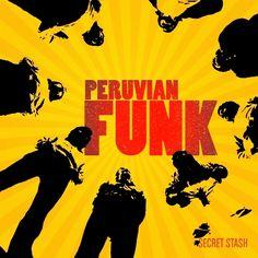 Peruvian Funk 2010