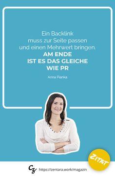 Ein Backlink muss zur Seite passen und einen Mehrwert bringen. Am Ende ist es das gleiche wie PR. - Anna Pianka #zitate #spruch #marketing #quote
