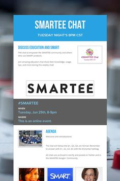 SMARTEE Chat on Tuesday nights!