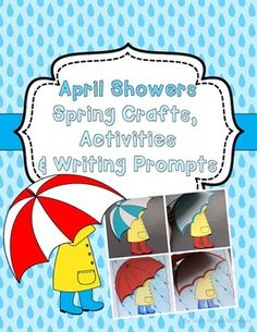 April Showers Spring Crafts, Activities and Writing Prompts Cute for bulletin boards and classroom doors!