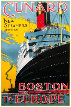 Reprint of a Vintage Cunard Boston Poster by VPCompany on Etsy https://www.etsy.com/listing/182438251/reprint-of-a-vintage-cunard-boston