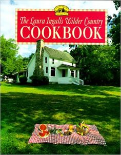 Amazon.com: The Laura Ingalls Wilder Country Cookbook (9780060249175): Laura Ingalls Wilder, William T. Anderson, Leslie Kelly: Books