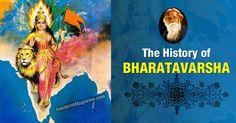 The History of Bharatavarsha http://www.sanskritimagazine.com/india/the-history-of-bharatavarsha/
