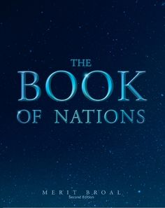 """""""The Book Of Nations"""" by Page Publishing Author Merit Broal! Click the cover for more information and to find out where you can purchase this great book!"""