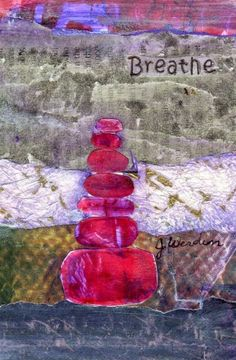 "Breathe, 3.5 X5.5 Collage, hand-painted papers and acrylic on watercolor paper. I added ""joyfulartistblog"" to an #inlinkz linkup!http://joyfulartistblog.blogspot.com"