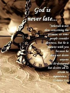 God is never late Scripture Verses, Bible Verses Quotes, Bible Scriptures, Bible Teachings, Biblical Quotes, 2 Peter 3 9, Waiting On God, Bible Pictures, Spiritual Thoughts