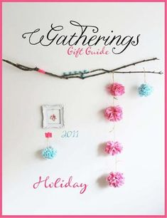 gatherings gift guide - holiday 2011