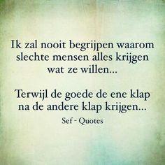 ༺ღ Sef Quotes Sef Quotes, Dream Word, Down Quotes, Dutch Words, Dutch Quotes, Cool Writing, Love Yourself Quotes, Beautiful Words, Texts