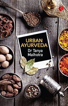Urban Ayurveda by [Malhotra, Tanya]