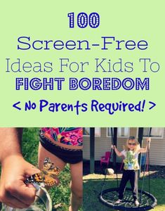100 ideas for screen-free fun