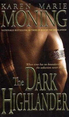Highlander books by Karen Marie Moning