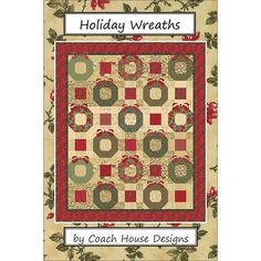 Coach House Holiday Wreaths by Barb Cherniwchan Project Size: 65 x 76