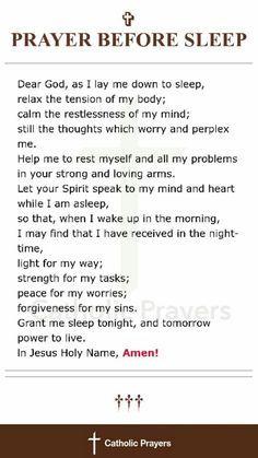 Prayer before sleep Prayer Scriptures, Bible Prayers, Faith Prayer, God Prayer, Prayer Quotes, Faith Quotes, Spiritual Quotes, Bible Quotes, Catholic Prayers Daily