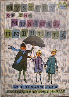 """mystery of the musical umbrella"" friedrick feld - doris jackson 1962"