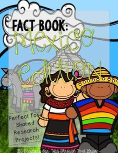 Just in time for Cinco de Mayo! Perfect for shared research projects with your kids!  Fact Book: All about the Country of Mexico