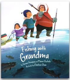 (Inhabit Media) Adventure begins when Grandma takes her two grandchildren out for a trip to the lake. After showing the kids how to prepare for a fishing trip, Grandma and the kids enjoy a day of jigging in the ice for fish. Indigenous Education, Aboriginal Education, Aboriginal Art, Fishing Books, Joelle, Preschool Books, Preschool Winter, Preschool Literacy, Heart For Kids
