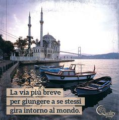 Viaggiare per conoscersi meglio, ritrovarsi, mettersi alla prova... - Inspirational travel quote, Quality group