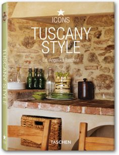TASCHEN Presents: Tuscany Style New Book Release - DesignTAXI.com