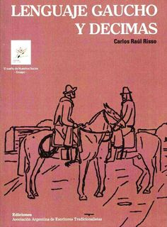 LENGUAJE GAUCHO Y DECIMAS Cowboy Girl, Centenario, Folk, Memes, Movie Posters, Beautiful, Folklore, 30 Years, Horse Girl