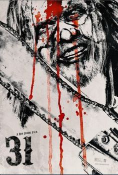 High resolution official theatrical movie poster ( of for 31 Image dimensions: 1036 x Directed by Rob Zombie. 31 Rob Zombie, Rob Zombie Film, Zombie Movies, Scary Movies, New Movie Posters, Horror Movie Posters, Horror Movies, Horror Icons, Film Posters